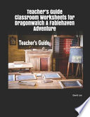 Teacher's Guide Classroom Worksheets for Dragonwatch a Fablehaven Adventure