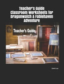 Teacher s Guide Classroom Worksheets for Dragonwatch a Fablehaven Adventure