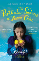 The Particular Sadness of Lemon Cake Aimee Bender Cover