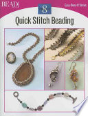 Quick Stitch Beading - 8 Projects