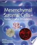 Mesenchymal Stromal Cells as Tumor Stromal Modulators Book