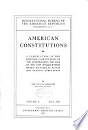 American constitutions: The republics of Central America: Guatemala; Salvador; Nicaragua; Costa Rica; Honduras; Panama. 1906