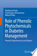 Role of Phenolic Phytochemicals in Diabetes Management