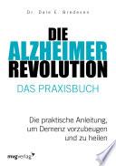 Die Alzheimer-Revolution – Das Praxisbuch