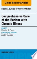 Comprehensive Care of the Patient with Chronic Illness  An Issue of Medical Clinics of North America