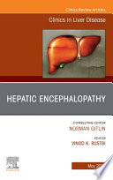 Hepatic Encephalopathy, An Issue of Clinics in Liver Disease, E-Book
