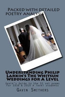 Understanding Philip Larkin's the Whitsun Weddings for a Level