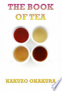 The Book of Tea (Annotated Edition)