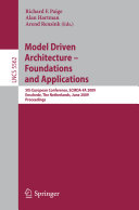 Model Driven Architecture - Foundations and Applications