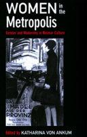 Women in the Metropolis