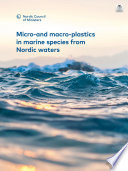 Micro-and macro-plastics in marine species from Nordic waters