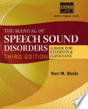 The Manual Of Speech Sound Disorders A Book For Students And Clinicians