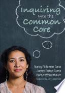 Inquiring Into the Common Core