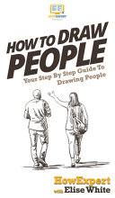 How To Draw People  Your Step By Step Guide To Drawing People