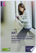 Management Accounting: Budgeting - Study Text