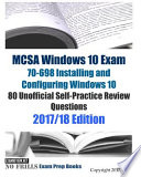 Mcsa Windows 10 Exam 70-698 Installing and Configuring Windows 10 80 Unofficial Self-practice Review Questions