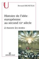 Pdf Histoire de l'idée européenne au second XXe siècle à travers les textes Telecharger
