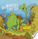 Sea Monster's First Day Kate Messner Cover