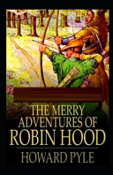 The Merry Adventures of Robin Hood Illustrated Read Online