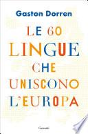 Le 60 lingue che uniscono l'Europa