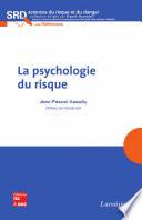 La psychologie du risque