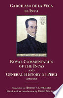 The Royal Commentaries of the Incas and General History of Peru  Abridged Book