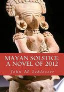 Mayan Solstice