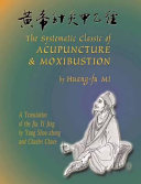 The Systematic Classic of Acupuncture   Moxibustion