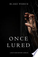 Once Lured A Riley Paige Mystery Book 4