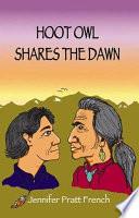 Hoot Owl Shares the Dawn Book