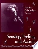Sensing, Feeling, and Action