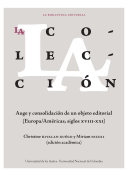 La colección: auge y consolidación de un objeto editorial