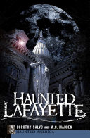 Haunted Lafayette