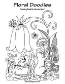 Floral Doodles Coloring Book for Grown Ups 1