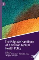 The Palgrave Handbook of American Mental Health Policy
