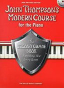 John Thompson's Modern Course Second Grade 2012