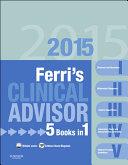 Ferri's Clinical Advisor 2015
