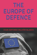 The Europe of Defence