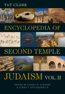 T&T Clark Encyclopedia of Second Temple Judaism Volume Two Pdf/ePub eBook