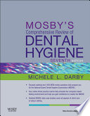 Mosby S Comprehensive Review Of Dental Hygiene E Book