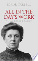 All in the Day s Work  An Autobiography