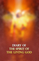 Diary of the Spirit of the Living God