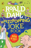 Roald Dahl: Whizzpopping Joke Book