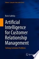 Artificial Intelligence for Customer Relationship Management