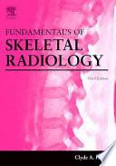 Fundamentals Of Skeletal Radiology Book PDF