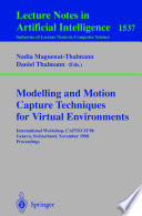 Modelling And Motion Capture Techniques For Virtual Environments Book PDF