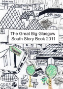 The Great Big Glasgow South Story Book 2011
