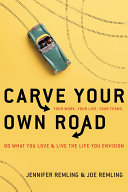 Carve Your Own Road
