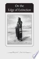 On the Edge of Extinction Book PDF