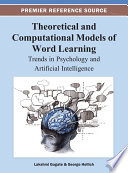 Theoretical and Computational Models of Word Learning: Trends in Psychology and Artificial Intelligence